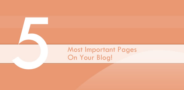 Most Important Pages On Your Blog