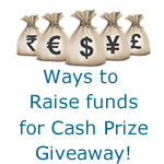 Cash Prize Giveaway ~ How To Raise Funds For The Competitions!