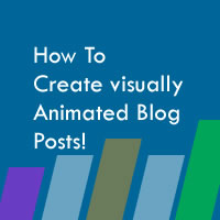 how to create animated blog posts