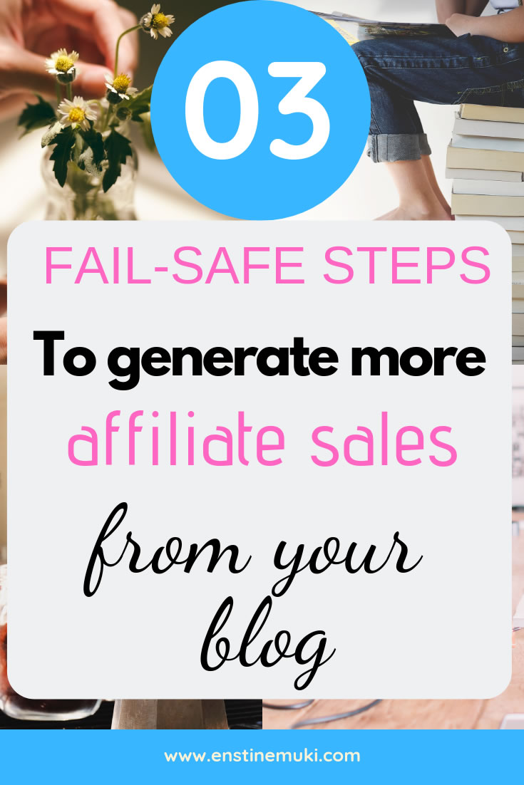 3 Foolproof Steps to generate more affiliate sales