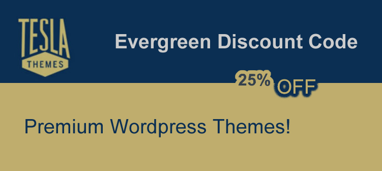 teslathemes evergreen coupon code