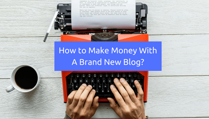 make money with new blog