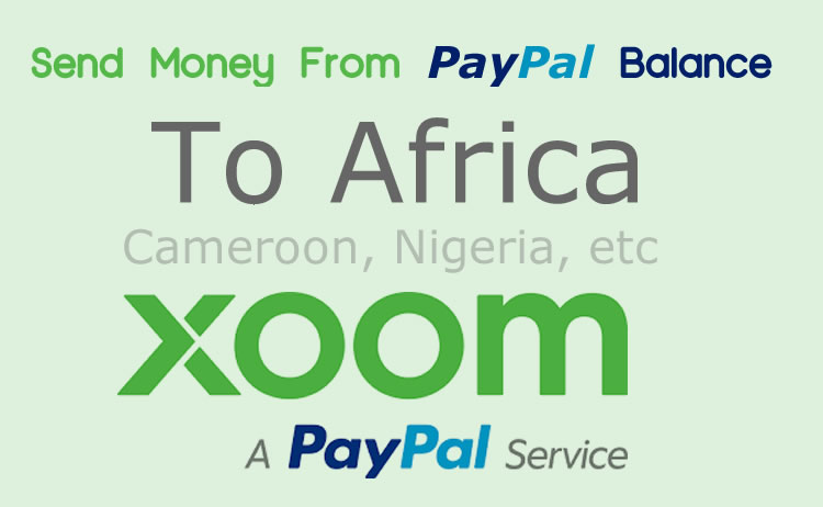 Xoom Send Paypal Payments To Cameroon