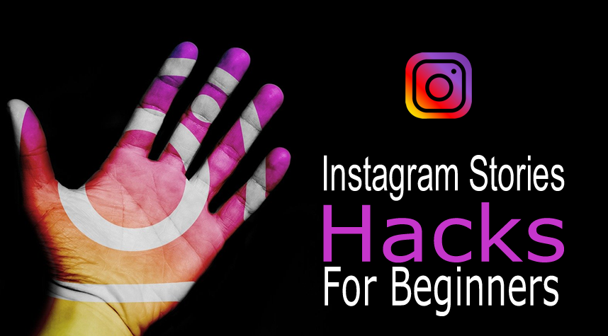 instagram stories hacks