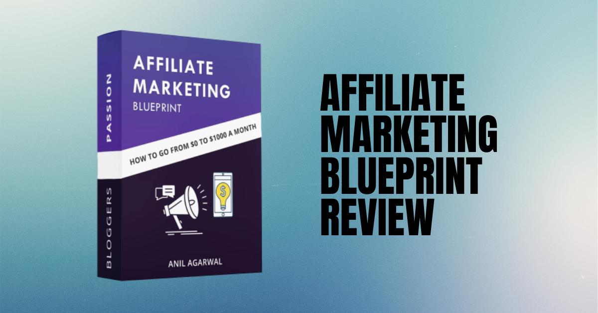 affiliate marketing blueprint ebook review